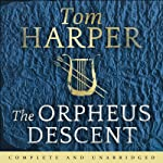 The Orpheus Descent | Tom Harper