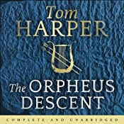 The Orpheus Descent | [Tom Harper]