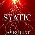 Static: Fade to Gray, Book 1 Audiobook by James Hunt Narrated by Tia Rider