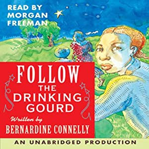 Follow the Drinking Gourd | [Rabbit Ears]