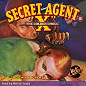 Secret Agent X #16: The Golden Ghoul | G.T. Fleming-Roberts