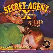Secret Agent X #16: The Golden Ghoul | G.T. Fleming-Roberts