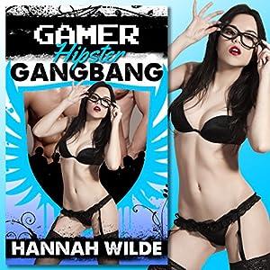 Gamer Hipster Gangbang Audiobook