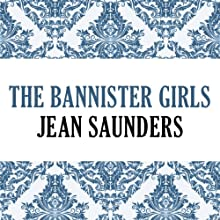 The Bannister Girls (       UNABRIDGED) by Jean Saunders Narrated by Michelle Ford