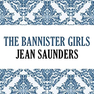 The Bannister Girls | [Jean Saunders]
