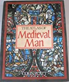The Atlas of Medieval Man (0312059930) by Colin Platt