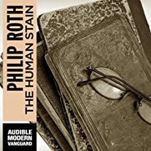 The Human Stain (       UNABRIDGED) by Philip Roth Narrated by Dennis Boutsikaris