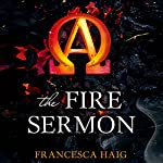The Fire Sermon (       UNABRIDGED) by Francesca Haig Narrated by Lauren Fortgang