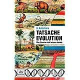 """Tatsache Evolution: Was Darwin nicht wissen konntevon """"Ulrich Kutschera"""""""