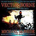 Vector Borne: A Novel (       UNABRIDGED) by Michael McBride Narrated by Bobby Brill