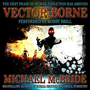 Vector Borne: A Novel Audiobook