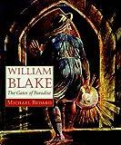 William Blake: The Gates of Paradise
