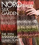 Noro Silk Garden: The 20th Anniversar...