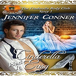 Cinderella Had It Easy Audiobook