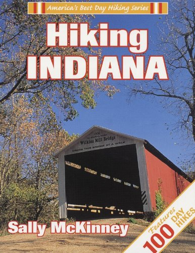 Hiking Indiana (America's Best Day Hiking)
