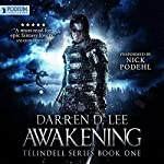 Awakening: Telindell, Book 1 | Darren D. Lee