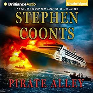 Pirate Alley: Tommy Carmellini, Book 5 | [Stephen Coonts]