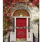 Any Dream Will Do: A Novel Hörbuch von Debbie Macomber Gesprochen von: Mark Deakins, Laurel Rankin