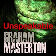 Unspeakable (       UNABRIDGED) by Graham Masterton Narrated by Suzy James
