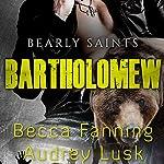 Bartholomew: Bearly Saints, Book 5 | Becca Fanning
