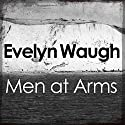 Men at Arms Audiobook by Evelyn Waugh Narrated by Christian Rodska