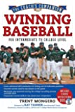 Winning Baseball for Intermediate to College Level (The Coach's Companion)
