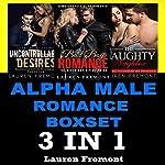 Alpha Male Romance Boxset | Lauren Fremont