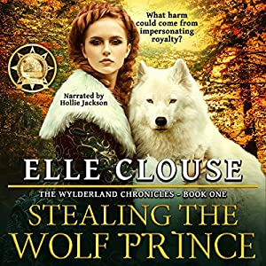 Stealing the Wolf Prince Audiobook
