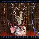 echange, troc Deep Listening Band & Joe Mcphee Quartet - Unquenchable Fire