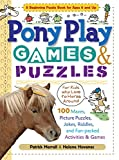 img - for Pony Play Games & Puzzles (Storey's Games & Puzzles) book / textbook / text book