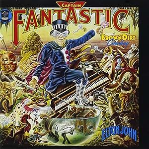 Captain Fantastic & the Brown Dirt Cowboy