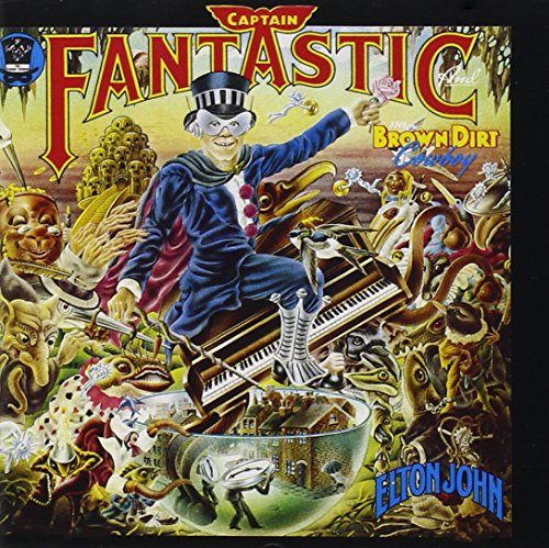 Elton John - CAPTAIN FANTASTIC AND THE BROWN DIRT COWBOY(BONUS TRACKS) - Zortam Music