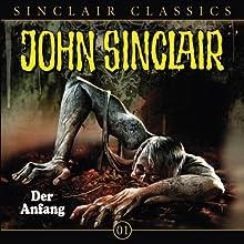 Der Anfang (John Sinclair Classics 1) Hörspiel von Jason Dark, Oliver Döring Gesprochen von:  div.