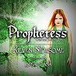 Prophetess: Winter, Book 2 | Keven Newsome