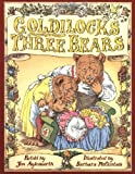 Goldilocks And The Three Bears (0439395453) by Aylesworth, Jim