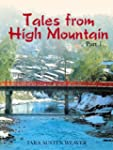 Tales from High Mountain: Stories and...