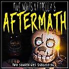 Five Nights at Freddy's: Aftermath: FNAF Fanfiction Hörbuch von  Two Sovereigns Publishing Gesprochen von: Jerrod Barth