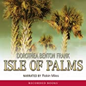 Isle of Palms: A Lowcountry Tale, Book 3 | [Dorothea Benton Frank]