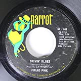 Frijid Pink 45 RPM Drivin'Blues / House of the Rising sun