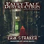 Fairy Tale Destruction: A Book of Dark Poetry | Erik Straker