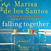 Falling Together: A Novel | [Marisa de los Santos]