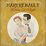 Return to Night | Mary Renault
