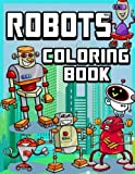 Robots Coloring Book (Jumbo Coloring Book) (Coloring Books for Kids) (Volume 1)