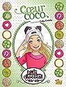 Les Filles au Chocolat, tome 4 : Coeur Coco (BD) par Merli