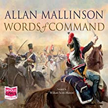 Words of Command (       UNABRIDGED) by Allan Mallinson Narrated by William Scott-Masson