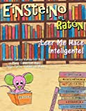 img - for Einsteino el Raton: Leer Me Hace Inteligente! (Spanish Edition) book / textbook / text book
