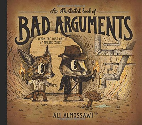 An Illustrated Book of Bad Arguments (Hypocrisy Inc compare prices)