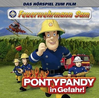 Feuerwehrmann Sam - Pontypandy in Gefahr! HÖRSPIEL