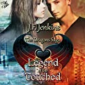 Legend of the Touched Audiobook by J. F. Jenkins Narrated by Corey Snow