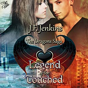 Legend of the Touched | [J. F. Jenkins]